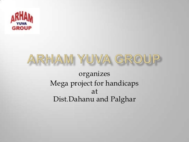 Arham Yuva Group - Handicap chinchan project