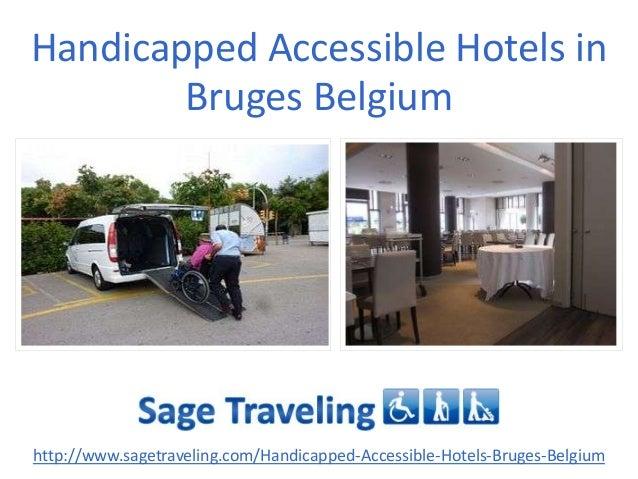 Handicapped Accessible Hotels in Bruges Belgium http://www.sagetraveling.com/Handicapped-Accessible-Hotels-Bruges-Belgium