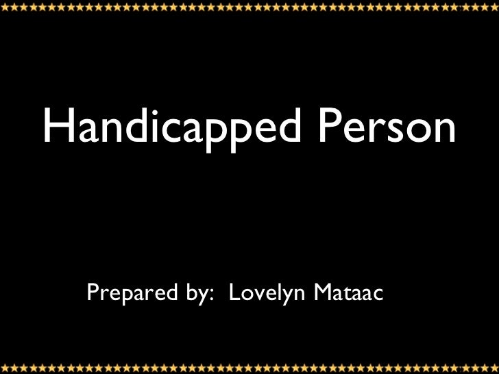 Handicapped Person