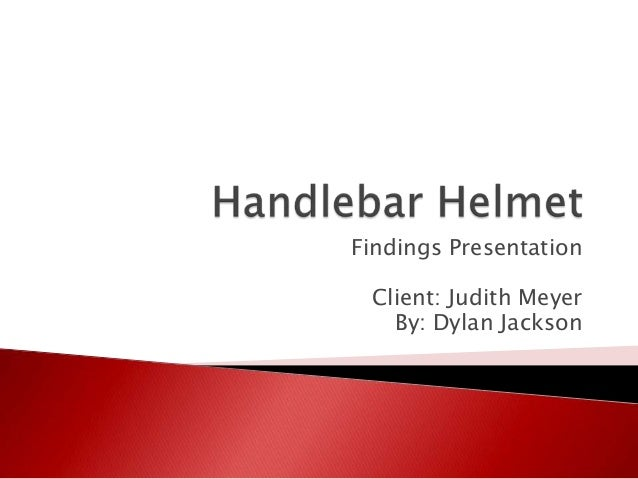 Findings Presentation  Client: Judith Meyer By: Dylan Jackson