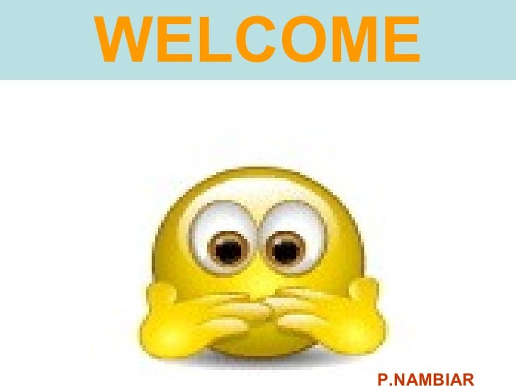 WELCOME P.NAMBIAR