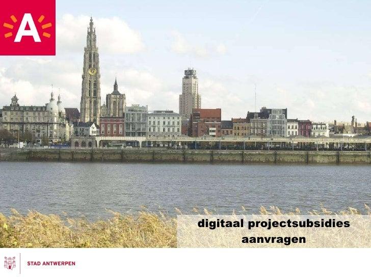 digitaal projectsubsidies aanvragen