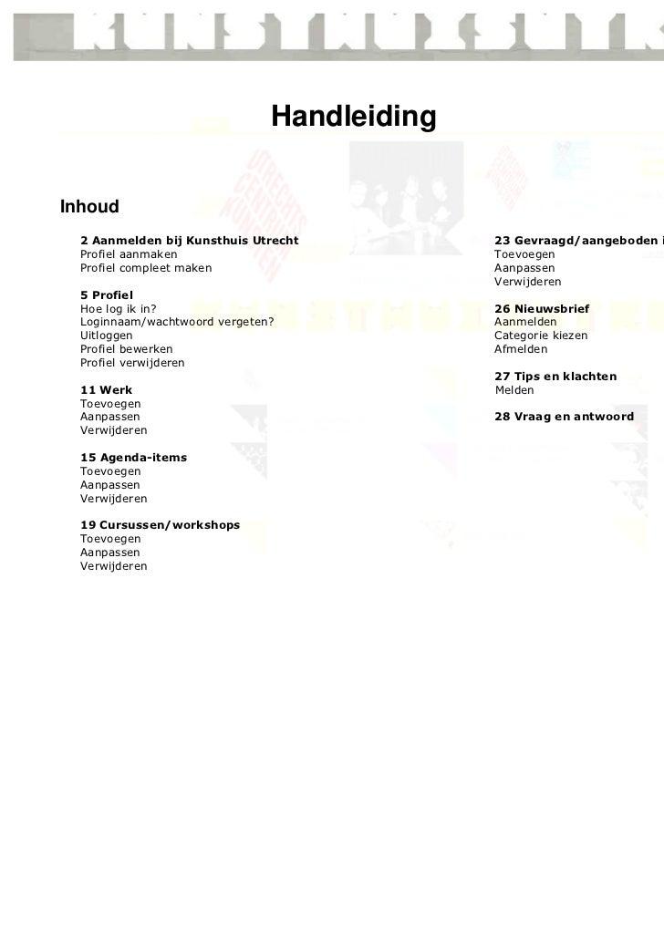 HandleidingInhoud  2 Aanmelden bij Kunsthuis Utrecht          23 Gevraagd/aangeboden items  Profiel aanmaken              ...