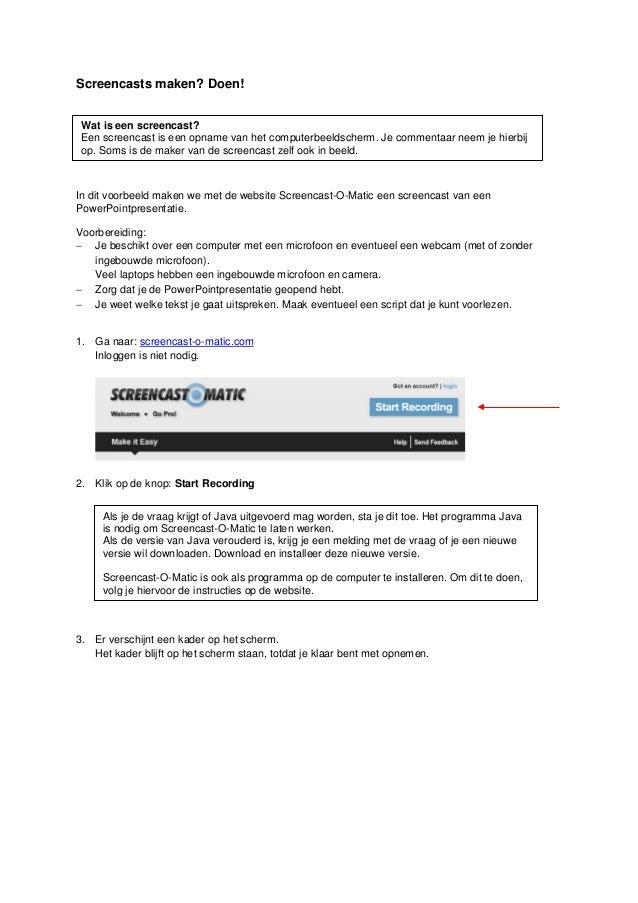 Screencasts maken? Doen! In dit voorbeeld maken we met de website Screencast-O-Matic een screencast van een PowerPointpres...
