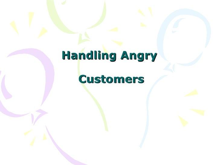 Handlingangry Customers 202