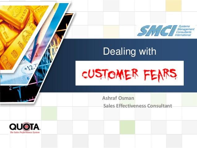 Handling customer fears