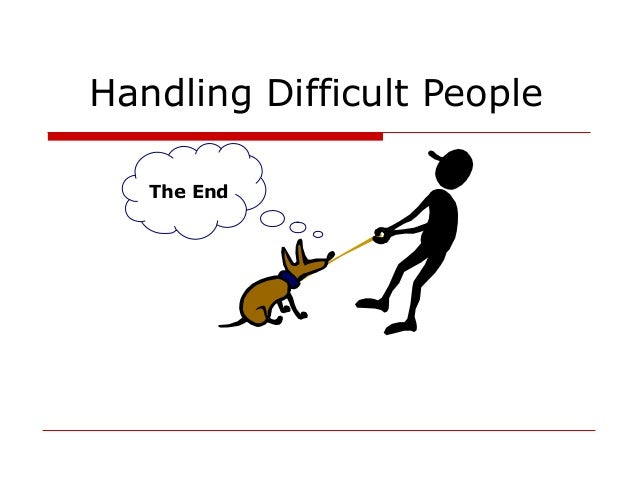 a description of how to deal with difficult people Description this book please continue to the next pagedownload  how to deal effectively with difficult people at work by jody foster don't hesitate click.