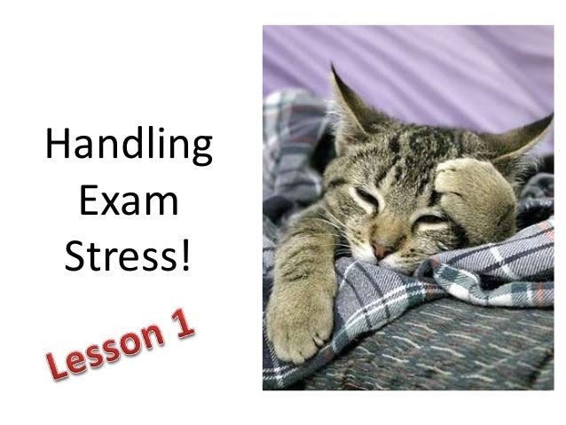 Handling Exam Stress!