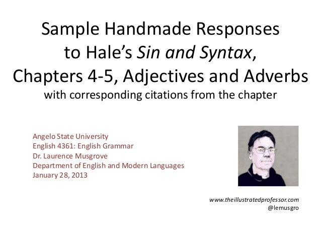 Sample Handmade Responses     to Hale's Sin and Syntax,Chapters 4-5, Adjectives and Adverbs     with corresponding citatio...