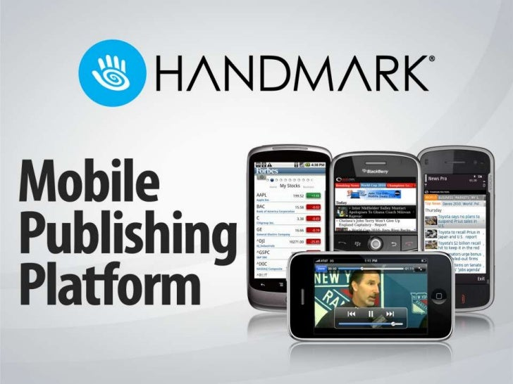 Handmark mobile publishing platform overview v2  (1)