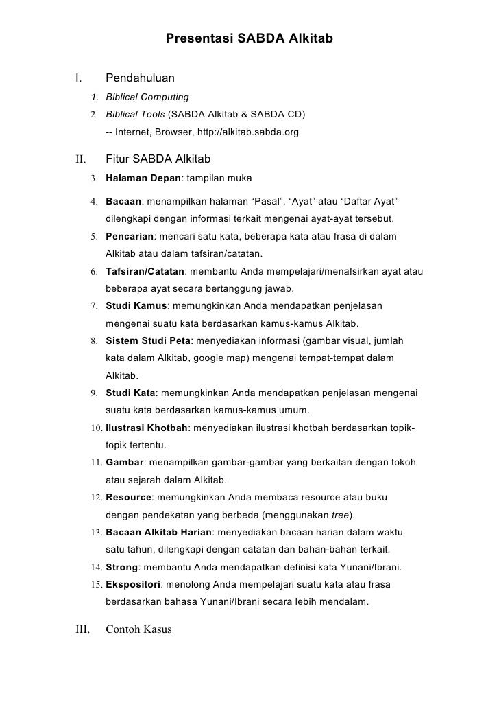 Presentasi SABDA Alkitab  I.        Pendahuluan        1. Biblical Computing        2. Biblical Tools (SABDA Alkitab & SAB...