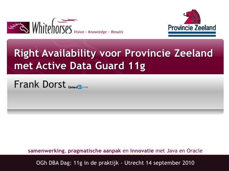Right Availability voor Provincie Zeeland met Oracle Active Data Guard 11g