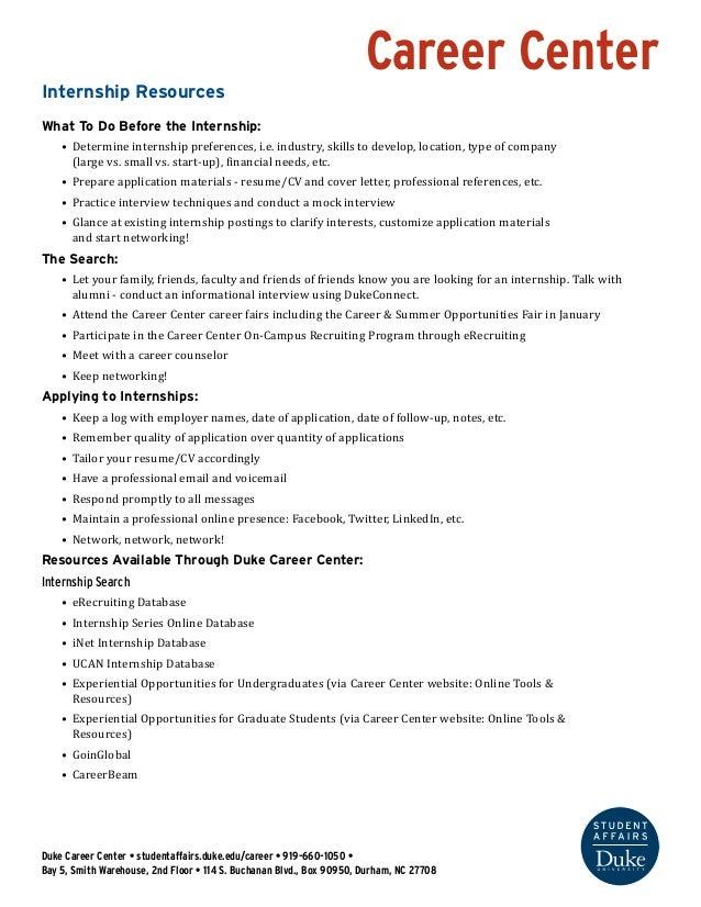 Career Center Duke Career Center • studentaffairs.duke.edu/career • 919-660-1050 • Bay 5, Smith Warehouse, 2nd Floor • 114...