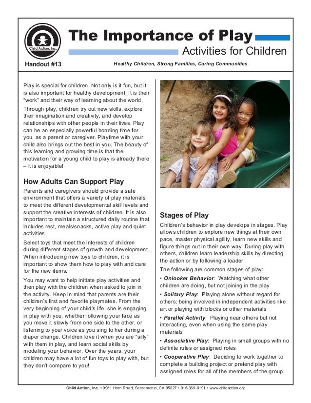 Child Action, Inc. • 9961 Horn Road, Sacramento, CA 95827 • 916/369-0191 • www.childaction.orgPlay is special for children...