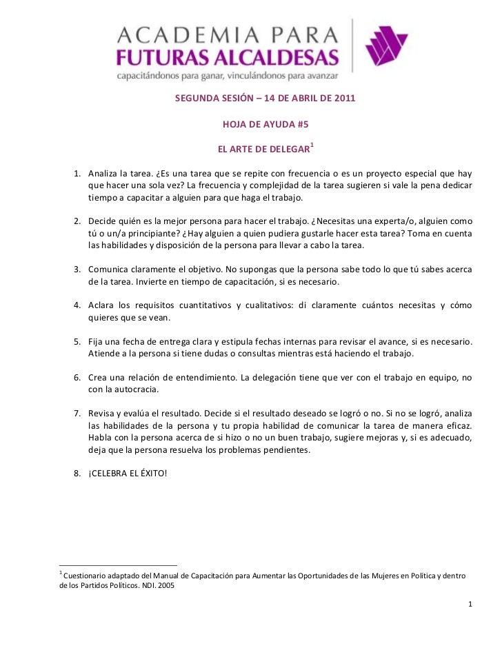SEGUNDA SESIÓN – 14 DE ABRIL DE 2011<br />HOJA DE AYUDA #5<br />EL ARTE DE DELEGAR<br />Analiza la tarea. ¿Es una tarea qu...