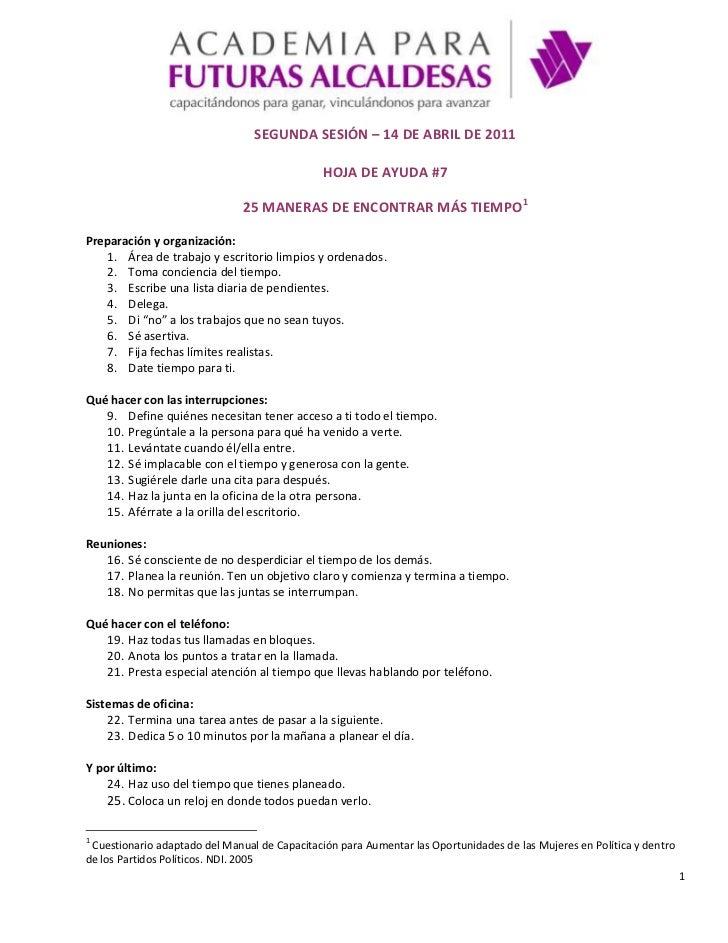 SEGUNDA SESIÓN – 14 DE ABRIL DE 2011<br />HOJA DE AYUDA #7<br />25 MANERAS DE ENCONTRAR MÁS TIEMPO<br />Preparación y orga...