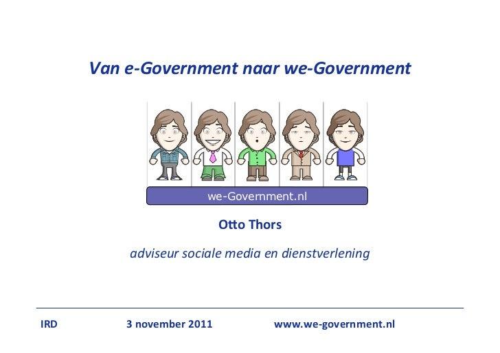 Van e-‐Government naar we-‐Government                              we-Government.nl                               ...