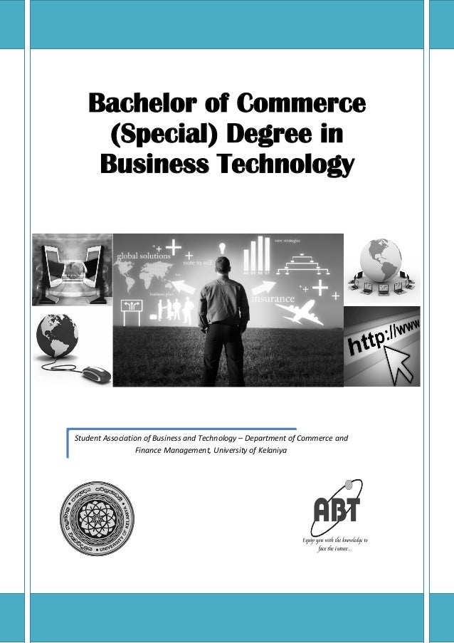 Bachelor of Commerce     (Special) Degree in    Business TechnologyStudent Association of Business and Technology – Depart...