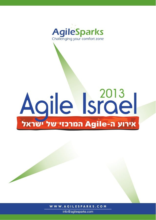 Challenging your comfort zoneAgileSparksW W W . A G I L E S P A R K S . C O Minfo@agilesparks.com