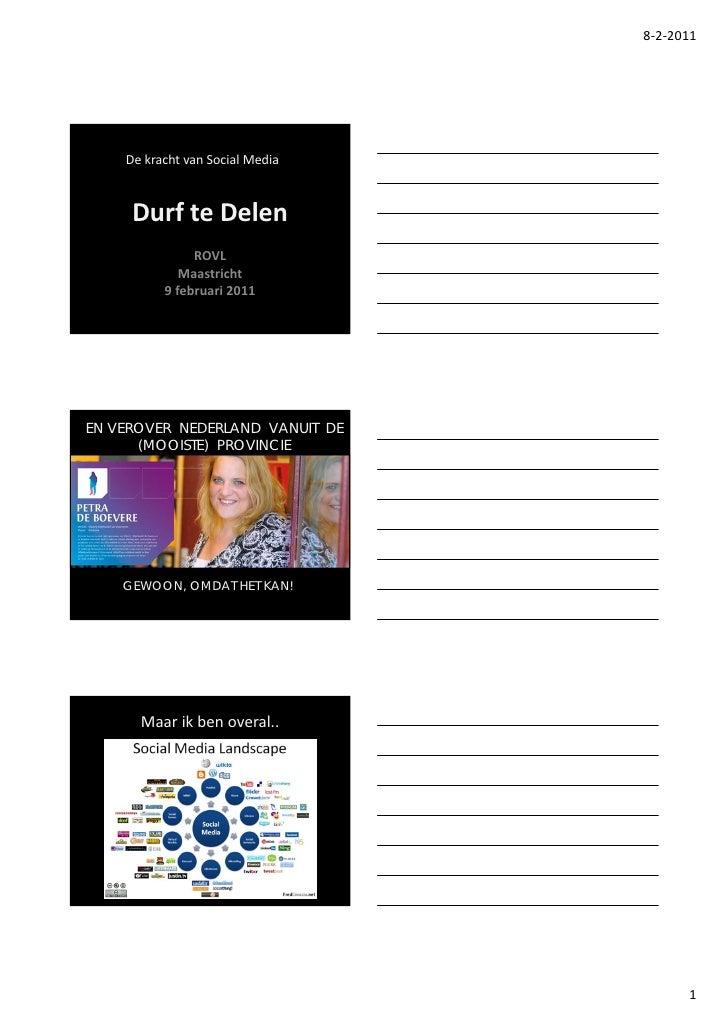 8‐2‐2011    DekrachtvanSocialMedia     DurfteDelen               ROVL             Maastricht          9februari201...