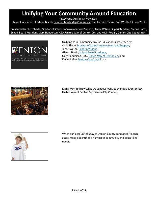 Unifying Your Community Around Education SXSWedu: Austin, TX May 2014 Texas Association of School Boards Summer Leadership...