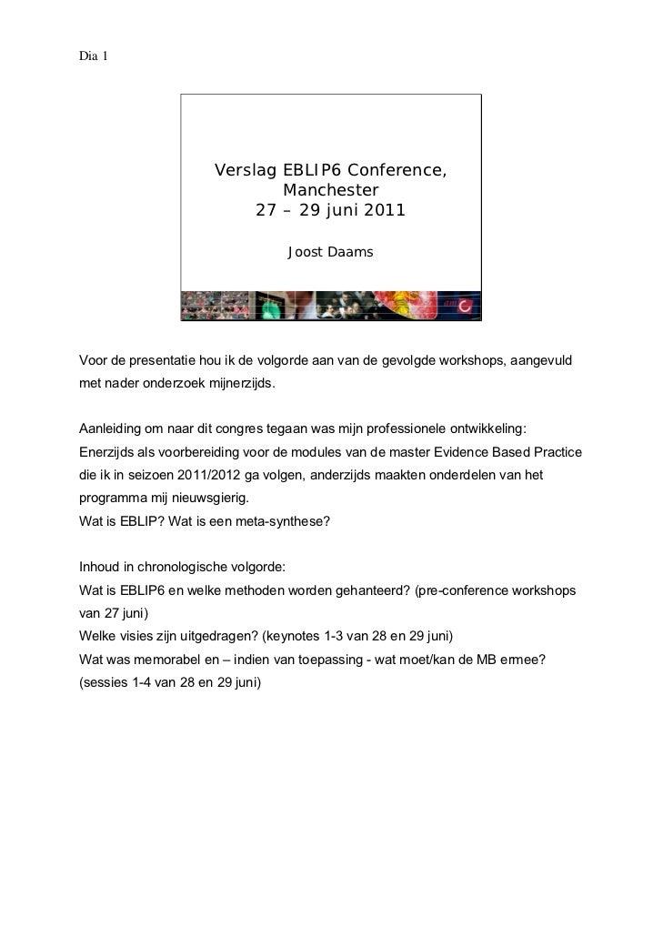 Dia 1                       Verslag EBLIP6 Conference,                               Manchester                           ...
