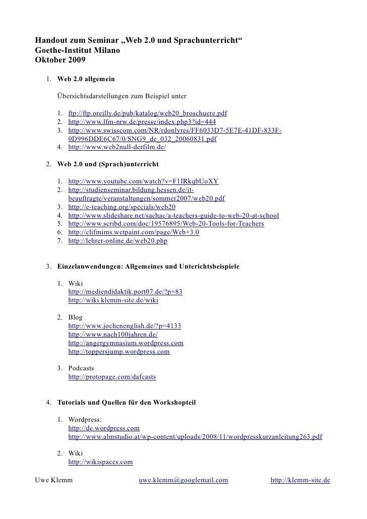 """Handout zum Seminar """"Web 2.0 und Sprachunterricht"""" Goethe-Institut Milano Oktober 2009    1. Web 2.0 allgemein       Übers..."""