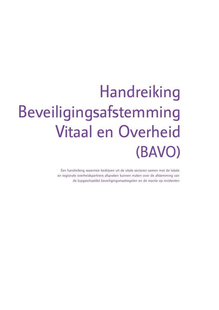 Handreiking Beveiligingsafstemming      Vitaal en Overheid                                                        (BAVO)  ...
