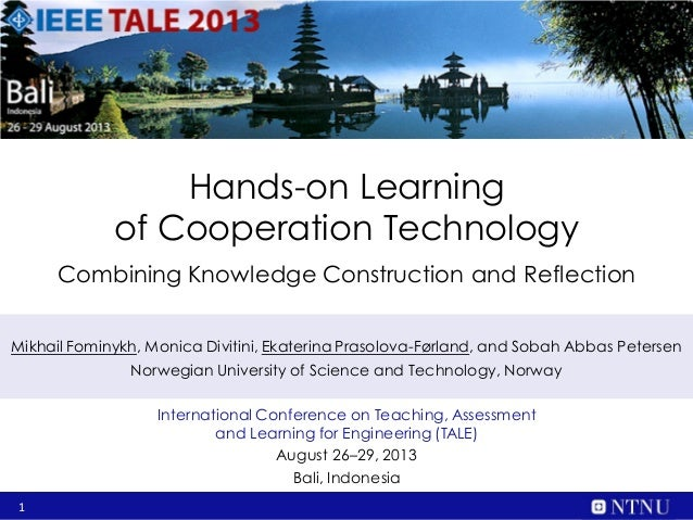 1 Hands-on Learning of Cooperation Technology Combining Knowledge Construction and Reflection International Conference on ...