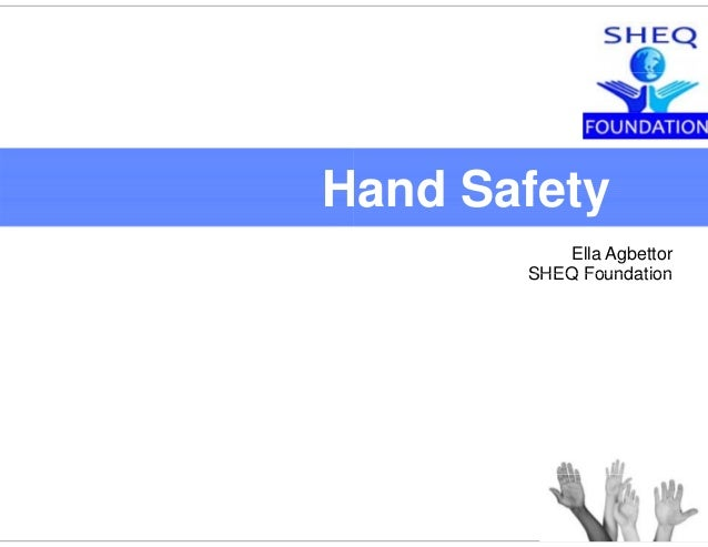 H *Warning: This pres Hand and Knife S | Drims#5 and Safetya d Sa ety Ella Agbettor SHEQ FoundationSHEQ Foundation sentati...