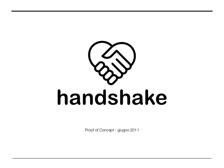 handshake  Proof of Concept - giugno 2011