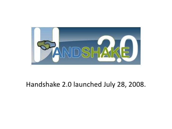 Handshake 2.0   First Anniversary, 2009