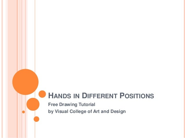 HANDS IN DIFFERENT POSITIONSFree Drawing Tutorialby Visual College of Art and Design