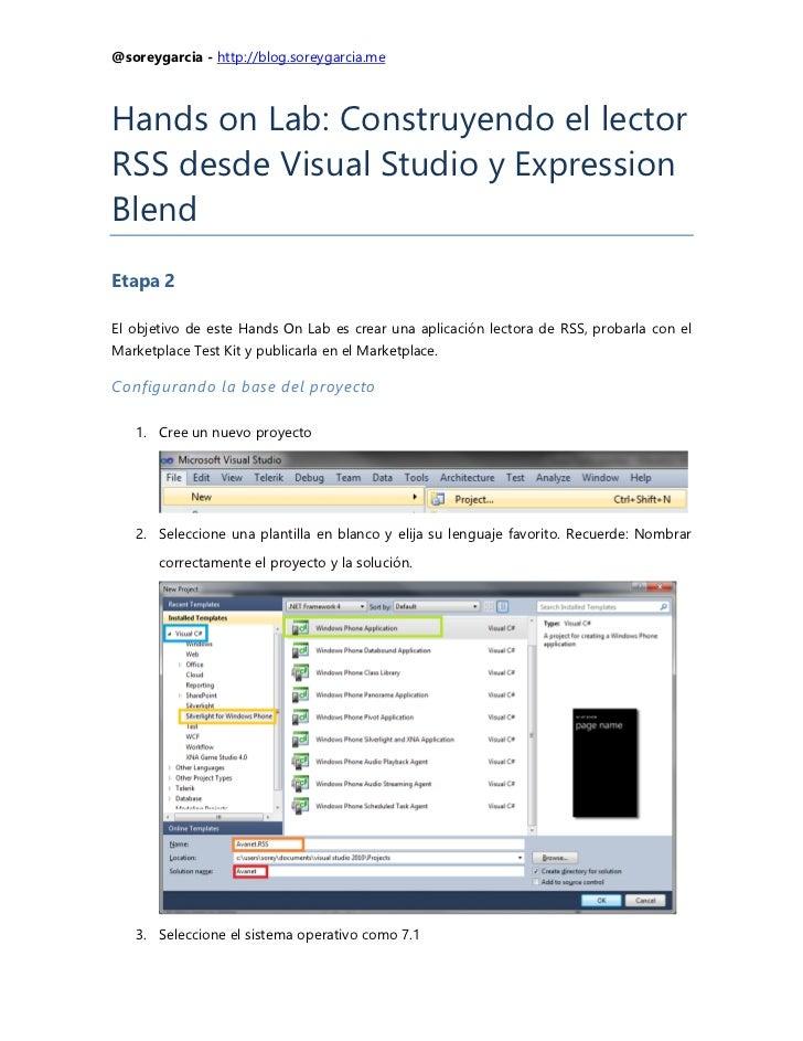 @soreygarcia - http://blog.soreygarcia.meHands on Lab: Construyendo el lectorRSS desde Visual Studio y ExpressionBlendEtap...