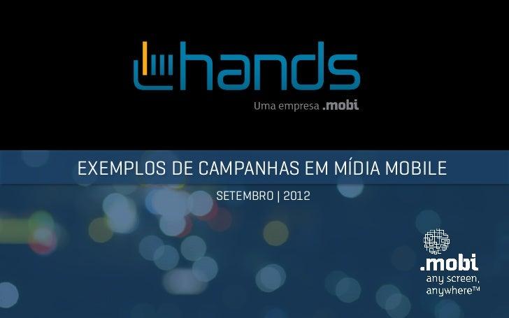 EXEMPLOS DE CAMPANHAS EM MÍDIA MOBILE             SETEMBRO   2012