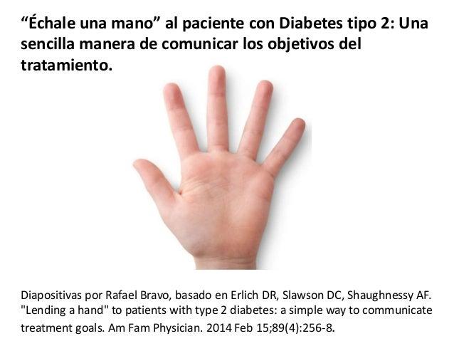 """""""Échale una mano"""" al paciente con Diabetes tipo 2: Una sencilla manera de comunicar los objetivos del tratamiento"""