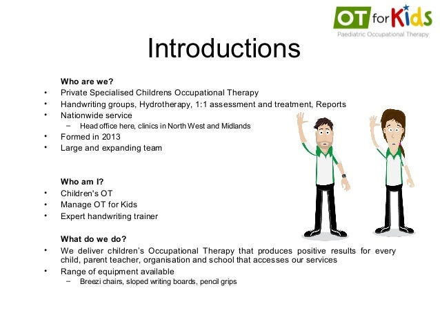 ... for Kids - Assessing and Improving Handwriting for Occupational Th