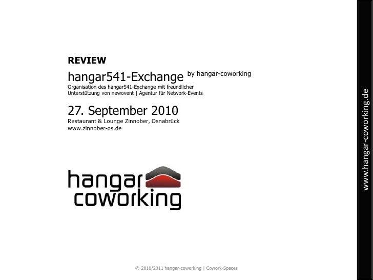 REVIEW<br />hangar541-Exchange byhangar-coworking<br />Organisation des hangar541-Exchange mit freundlicher Unterstützung ...
