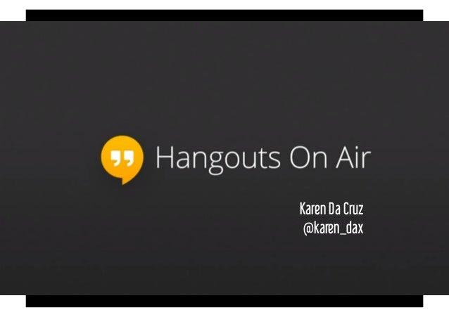 Karen Da Cruz @karen_dax