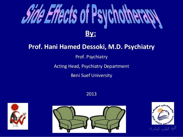 By: Prof. Hani Hamed Dessoki, M.D. Psychiatry Prof. Psychiatry Acting Head, Psychiatry Department Beni Suef University 201...