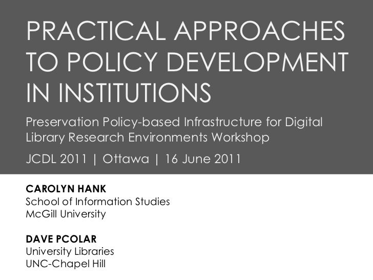 (June 2011) Practical Approaches to Policy Development in Institutions