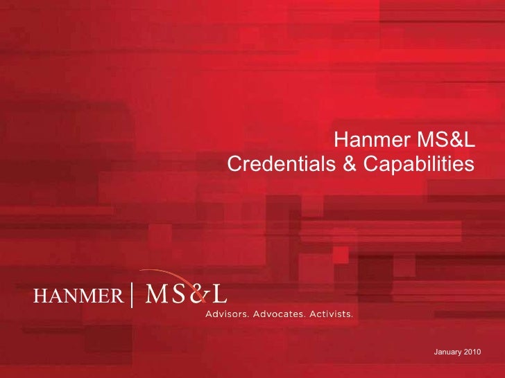 Hanmer MS&L  Credentials & Capabilities  April 2010