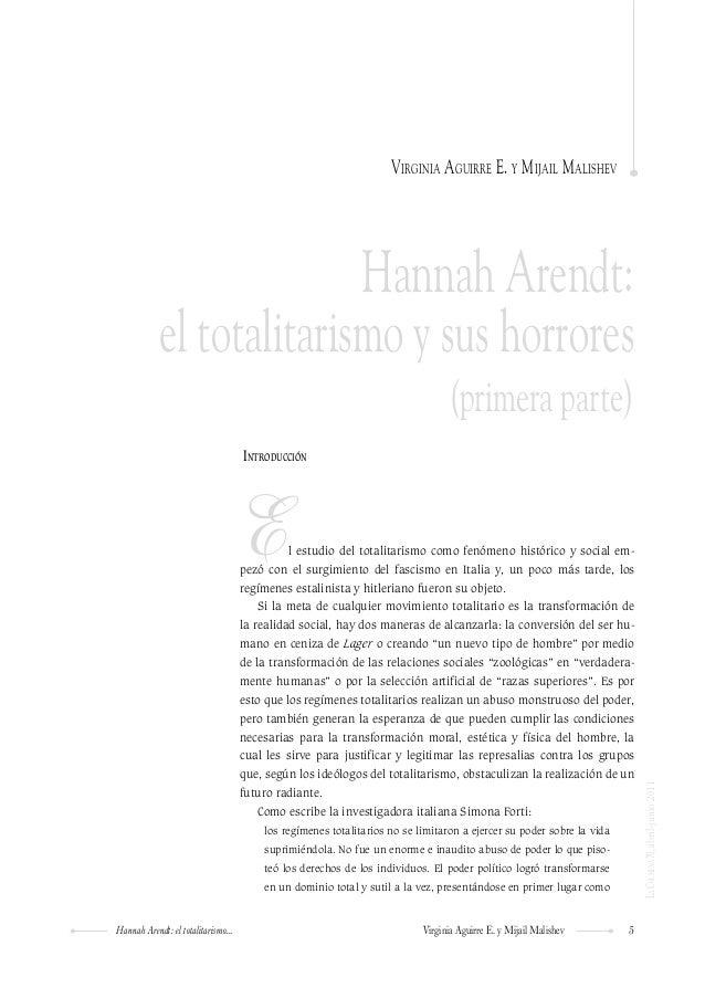 5Hannah Arendt: el totalitarismo... Virginia Aguirre E. y Mijail Malishev LaColmena70,abril-junio2011 Introducción El estu...