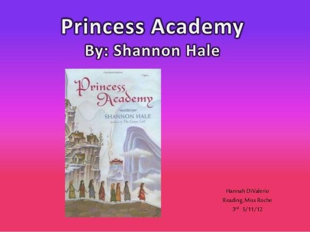 Hannah DiValerio  Princess Academy Powerpoint