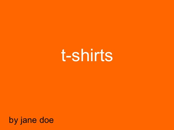 t-shirts by jane doe