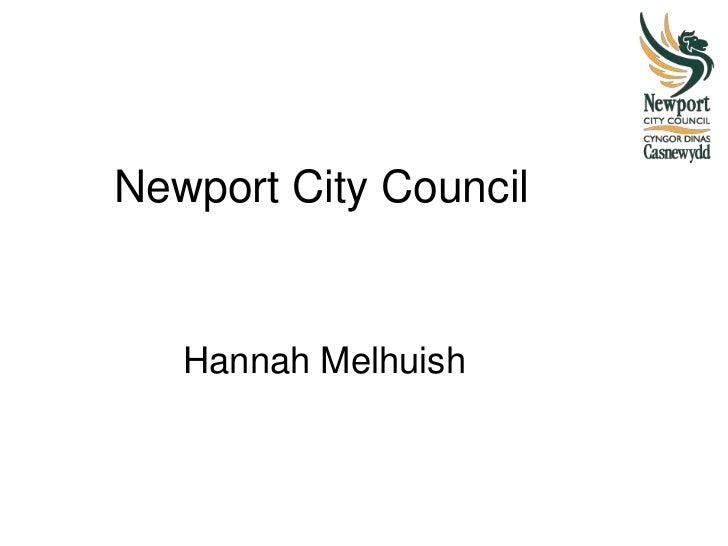 Newport City Council   Hannah Melhuish
