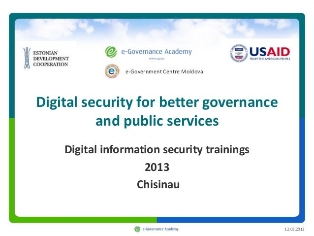 e-Government Centre MoldovaDigital security for better governance          and public services    Digital information secu...
