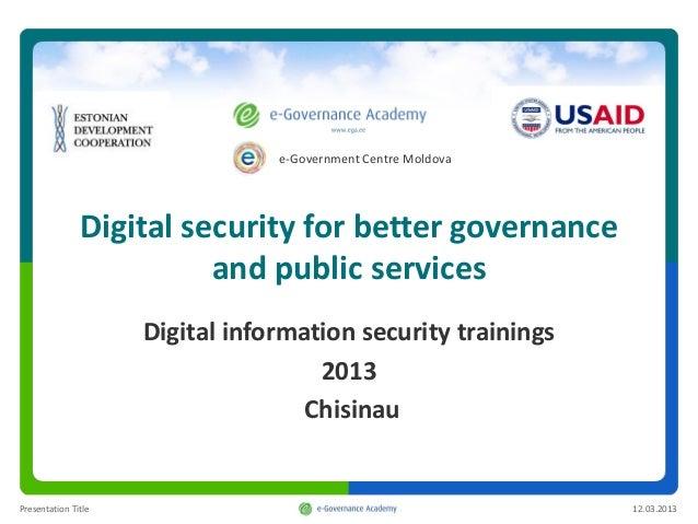 e-Government Centre Moldova               Digital security for better governance                         and public servic...