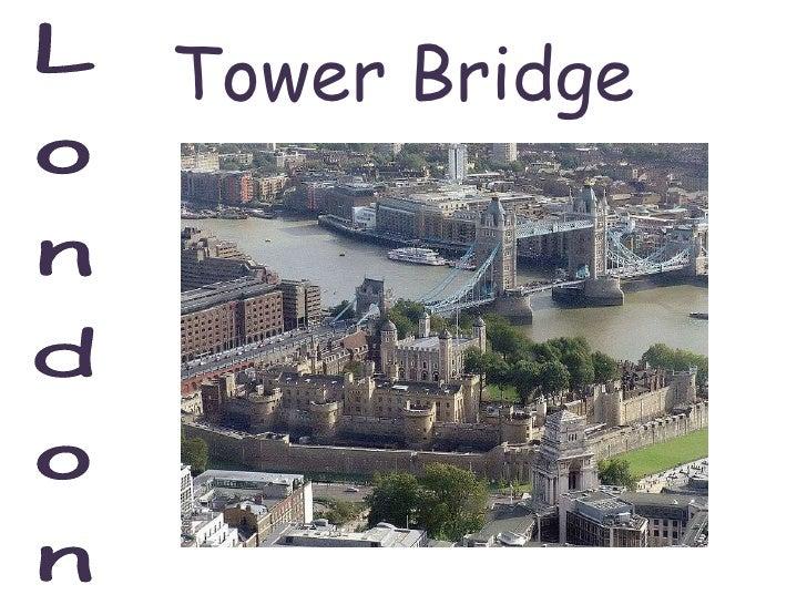 Hanne Tower Bridge