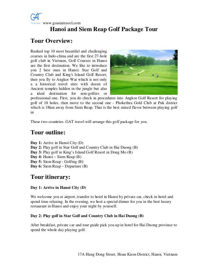 www.goasiatravel.com           Hanoi and Siem Reap Golf Package TourTour Overview:Ranked top 10 most beautiful and challen...